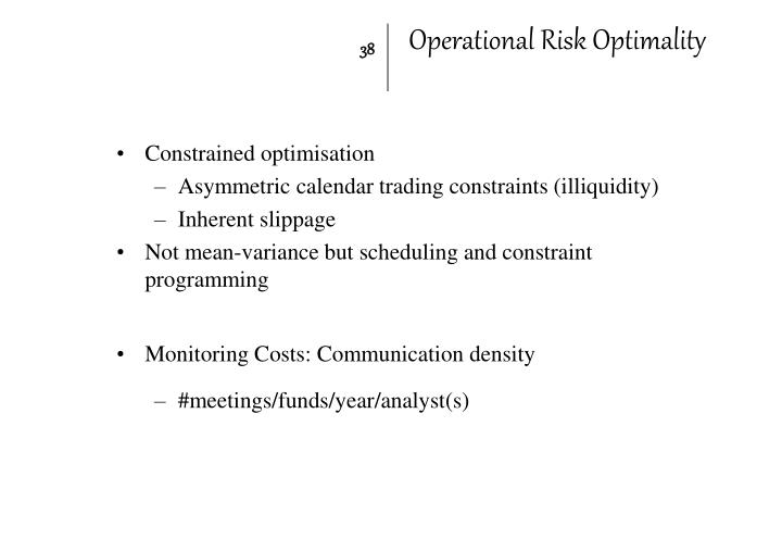 Operational Risk Optimality