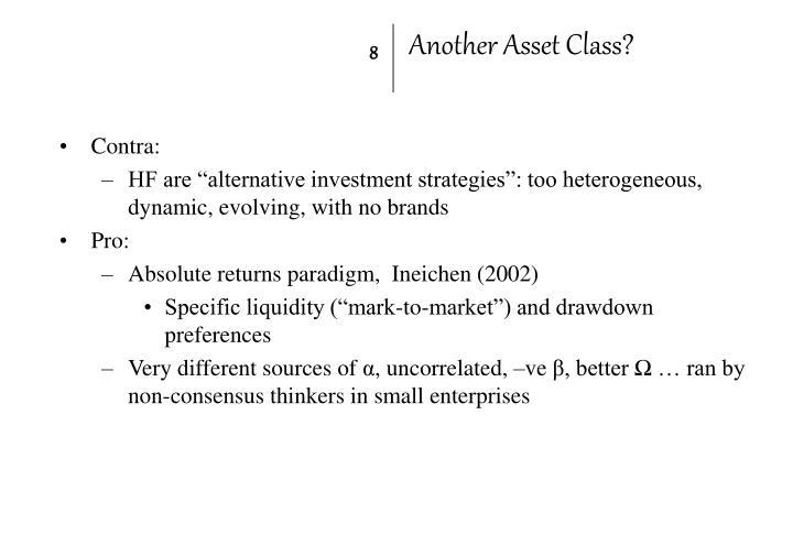 Another Asset Class?