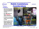 mobile installations considerations