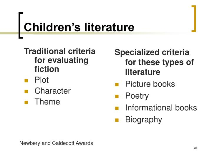 Traditional criteria for evaluating fiction
