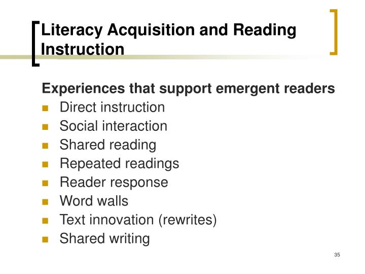 Literacy Acquisition and Reading Instruction