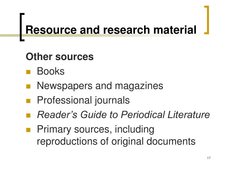 Resource and research material