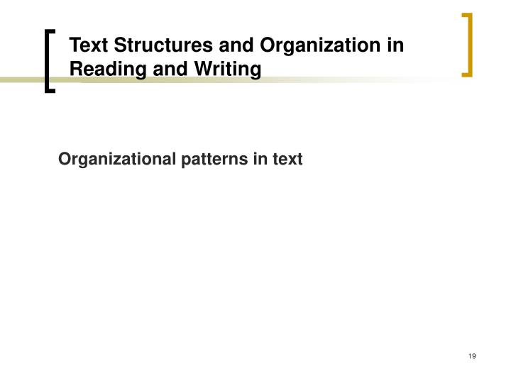 Text Structures and Organization in Reading and Writing