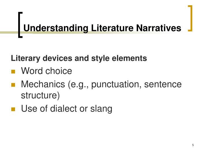 Understanding Literature Narratives