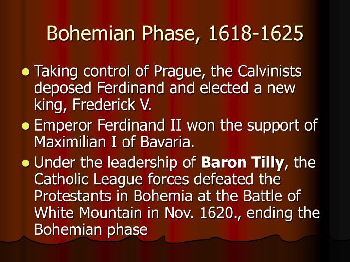 Bohemian Phase, 1618-1625