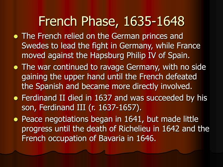 French Phase, 1635-1648