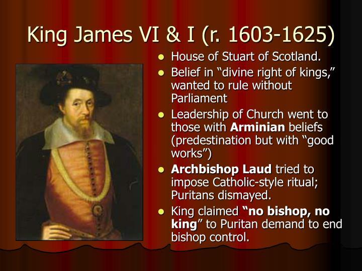 King James VI & I (r. 1603-1625)