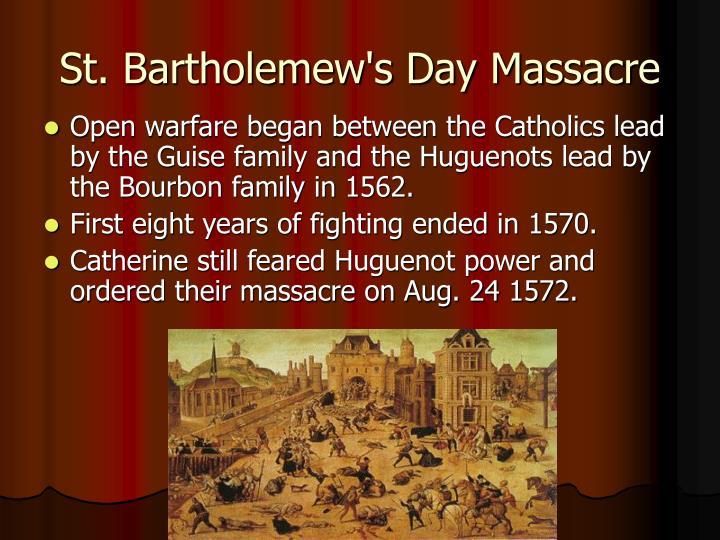 St. Bartholemew's Day Massacre
