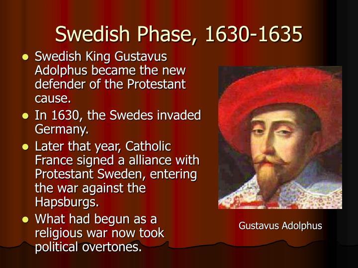 Swedish Phase, 1630-1635