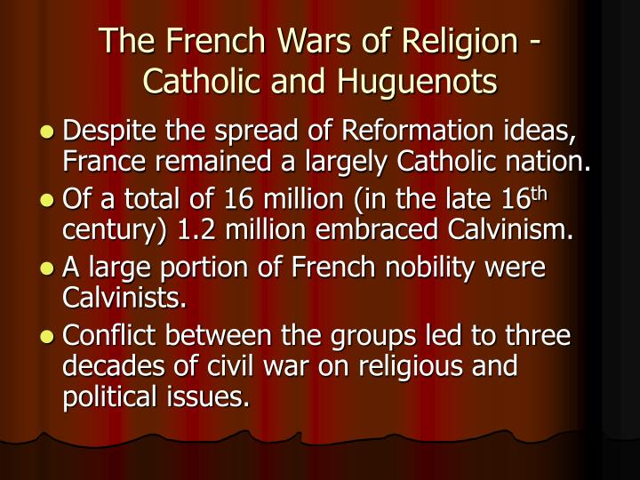 The French Wars of Religion -