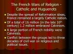 the french wars of religion catholic and huguenots