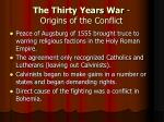 the thirty years war origins of the conflict