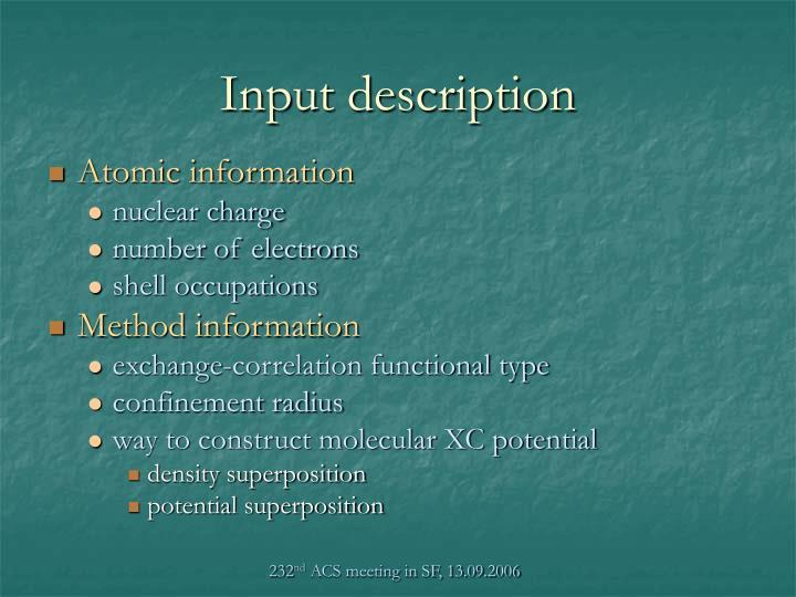 Input description