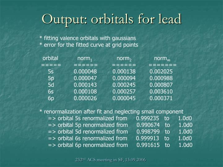 Output: orbitals for lead
