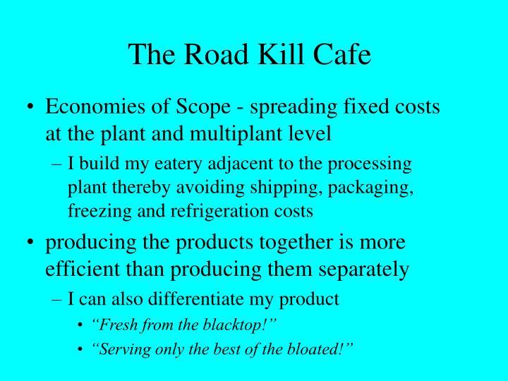 The Road Kill Cafe
