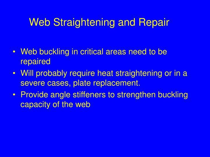 Web Straightening and Repair