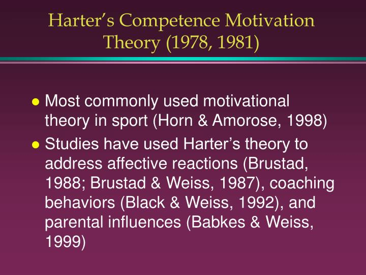 Harter's Competence Motivation Theory (1978, 1981)