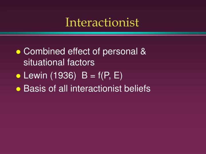 Interactionist