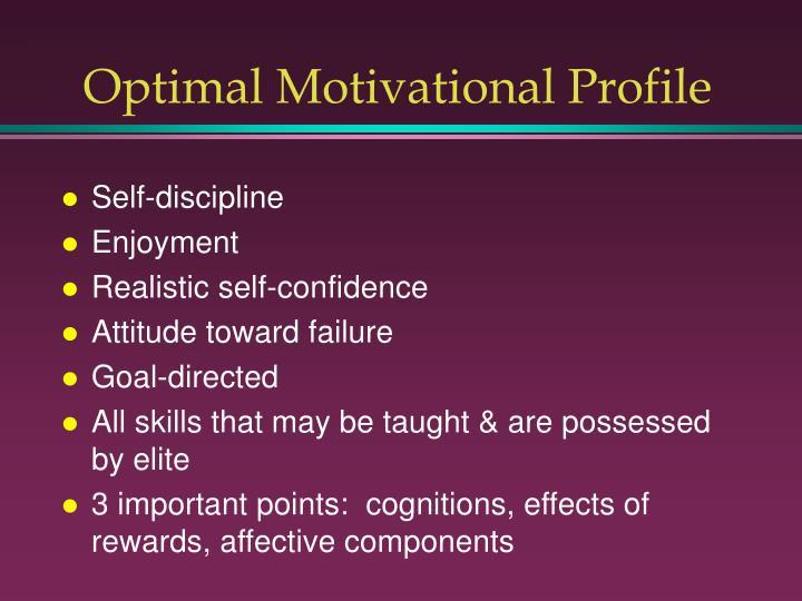 Optimal Motivational Profile