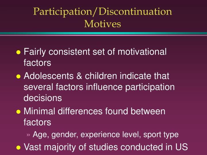 Participation/Discontinuation Motives