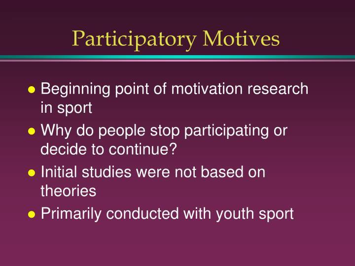 Participatory Motives
