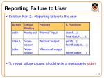 reporting failure to user