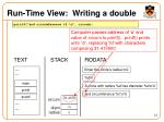 run time view writing a double