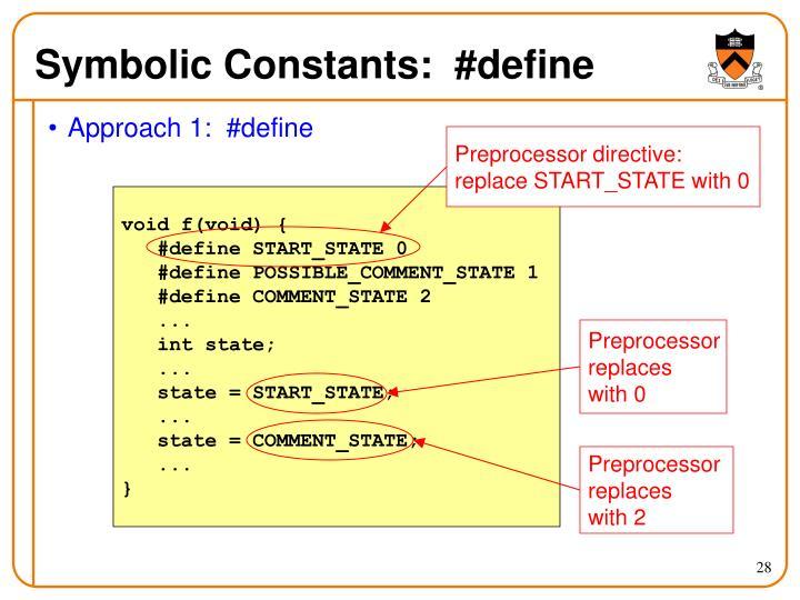 Symbolic Constants:  #define