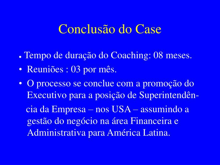 Conclusão do Case