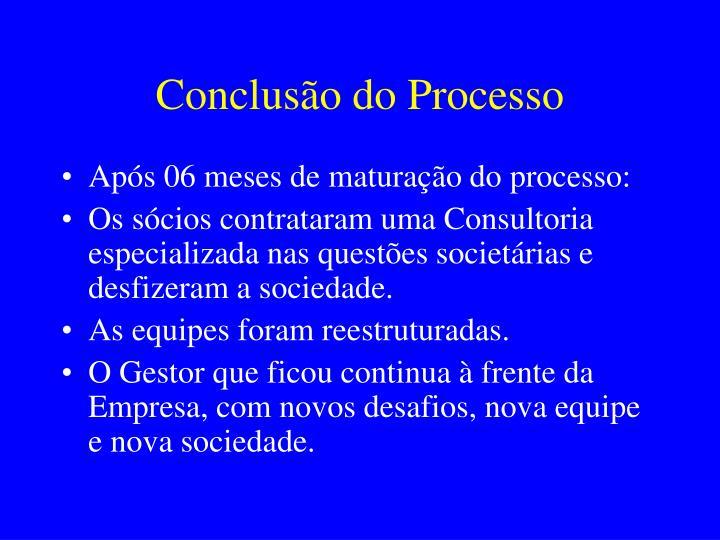 Conclusão do Processo