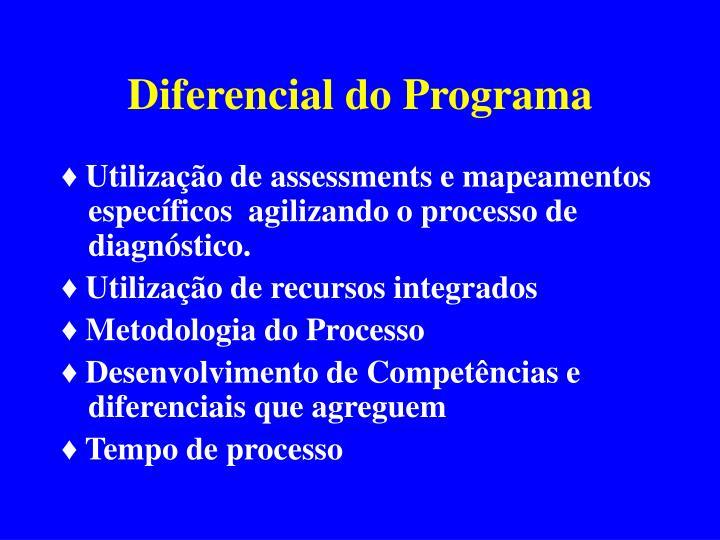 Diferencial do Programa