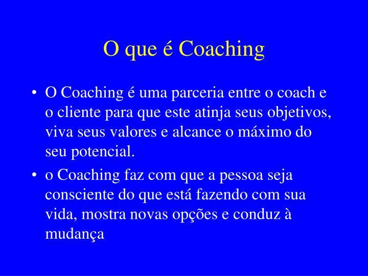 O que é Coaching