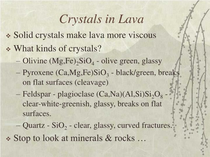 Crystals in Lava