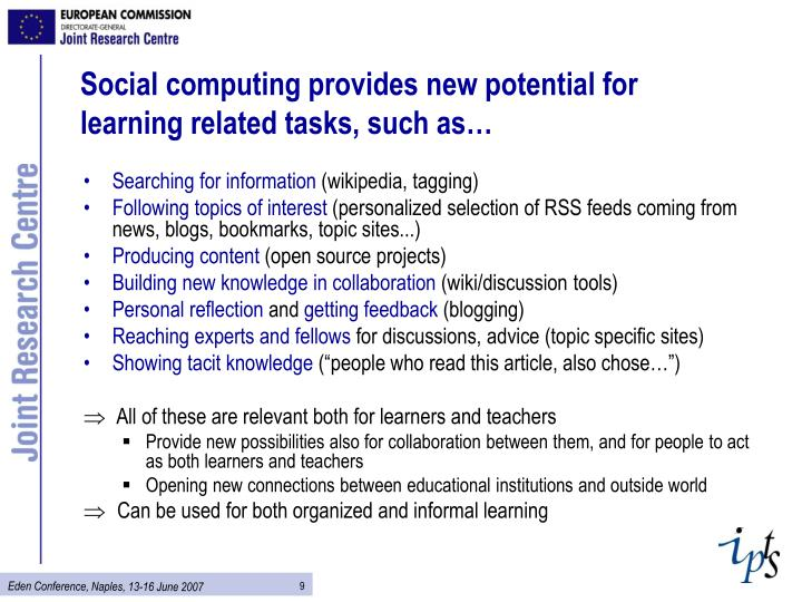 Social computing provides new potential for learning related tasks, such as…