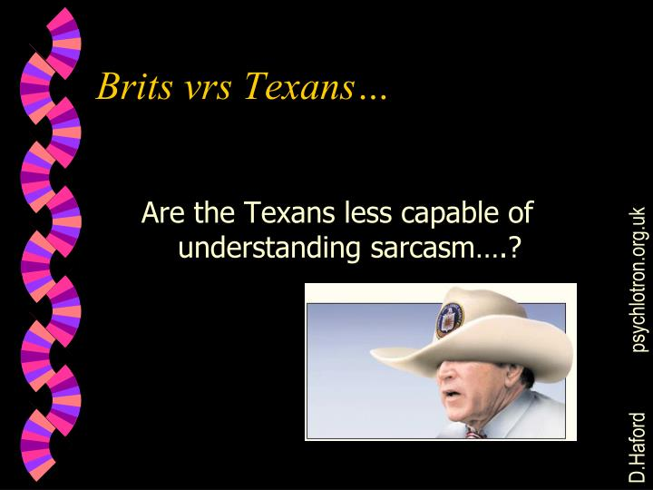 Brits vrs Texans…