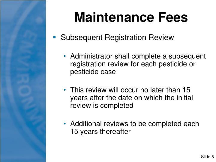 Maintenance Fees