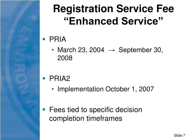 "Registration Service Fee ""Enhanced Service"""