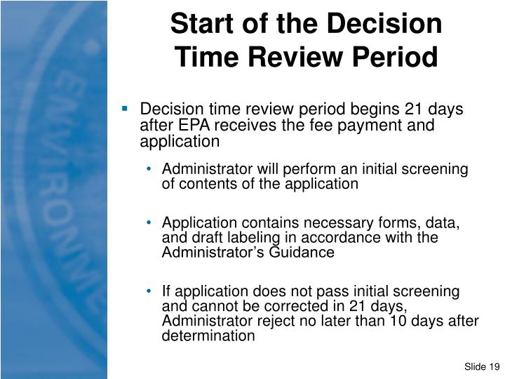 Start of the Decision                 Time Review Period
