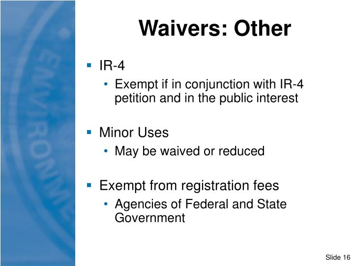 Waivers: Other