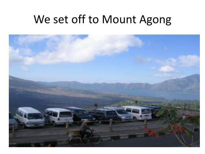 We set off to Mount