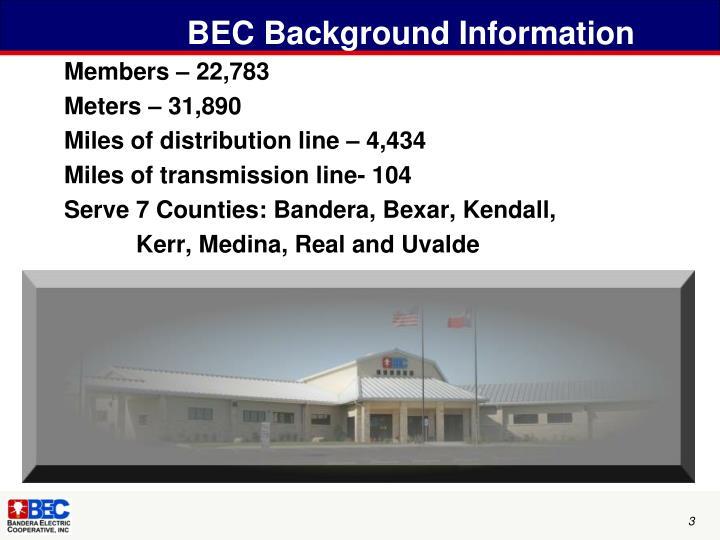 BEC Background Information