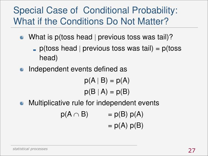 Special Case of  Conditional Probability: