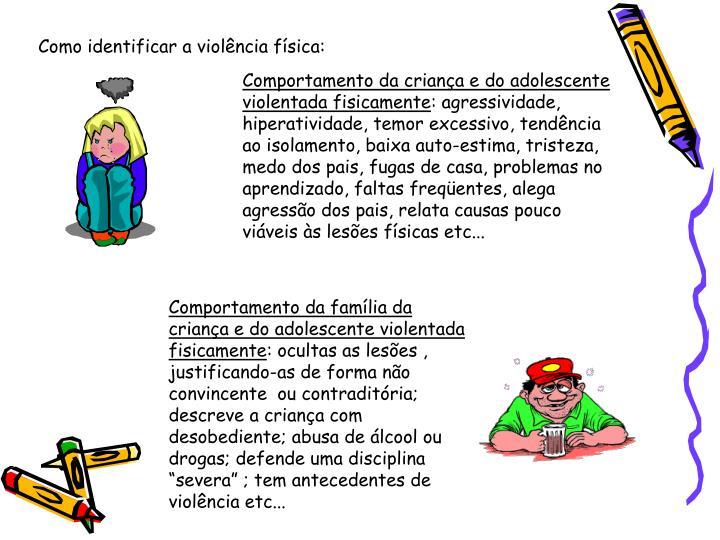 Como identificar a violência física: