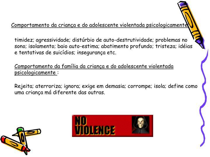 Comportamento da criança e do adolescente violentada psicologicamente: