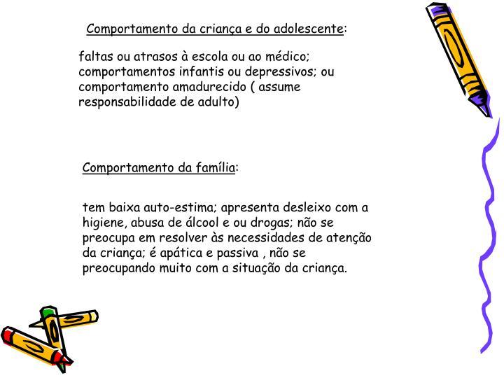 Comportamento da criança e do adolescente