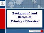 background and basics of priority of service