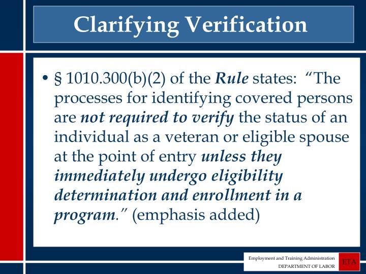 Clarifying Verification