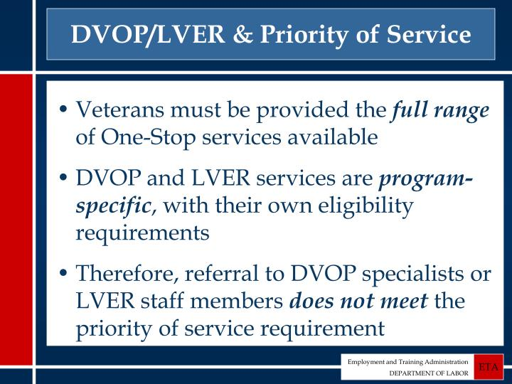 DVOP/LVER & Priority of Service