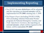 implementing reporting