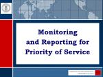 monitoring and reporting for priority of service